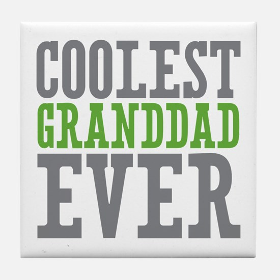 Coolest Granddad Tile Coaster