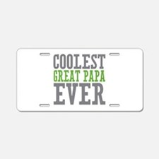 Coolest Great Papa Aluminum License Plate