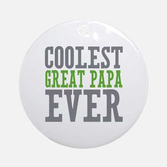 Coolest Great Papa Ornament (Round)