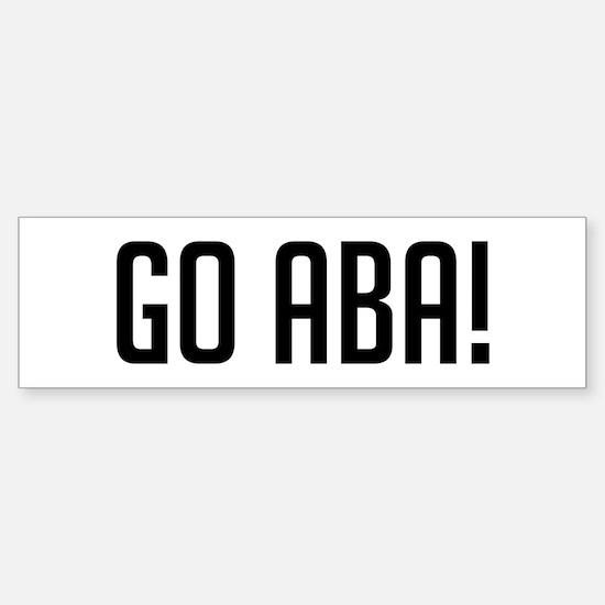 Go Aba! Bumper Bumper Bumper Sticker