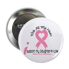 "With All My Heart Breast Cancer 2.25"" Button"