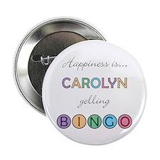 Carolyn BINGO Button