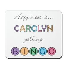 Carolyn BINGO Mousepad