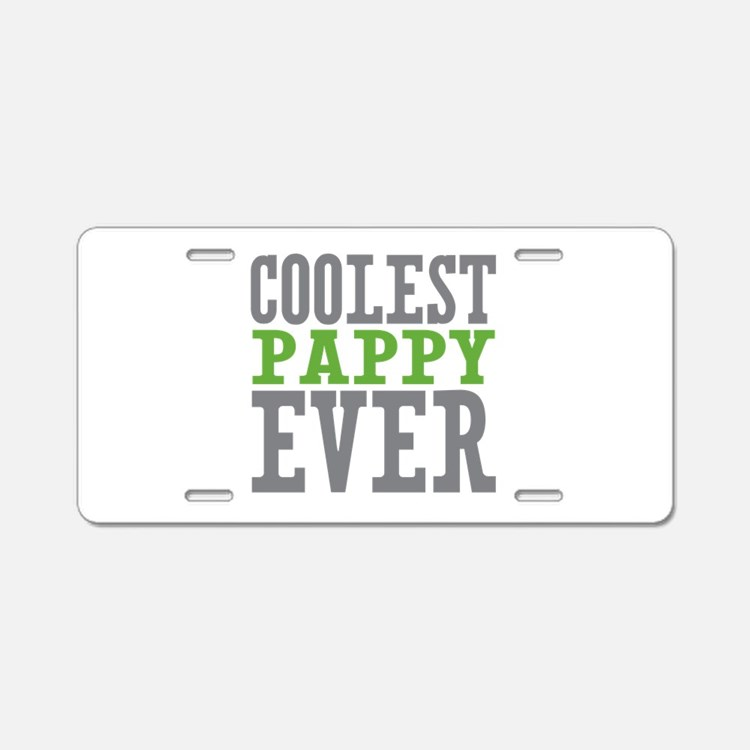 Coolest Pappy Aluminum License Plate