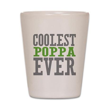 Coolest Poppa Shot Glass