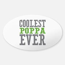 Coolest Poppa Sticker (Oval)
