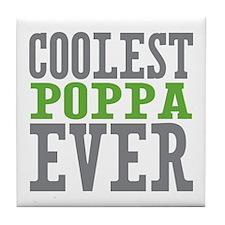 Coolest Poppa Tile Coaster