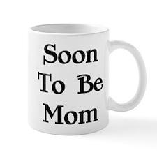 Soon To Be Mom Mug