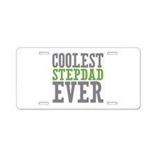 Coolest Stepdad Aluminum License Plate