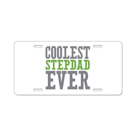 Coolest Stepdad Aluminum License Plate