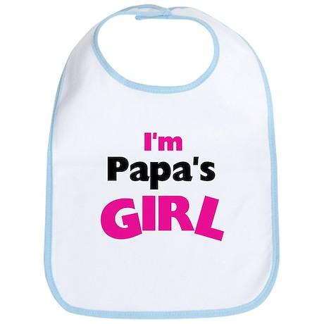 I'm Papa's Girl Bib