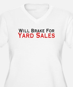 Will Brake For Yard Sales T-Shirt