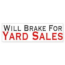 Will Brake For Yard Sales Bumper Sticker