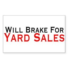 Will Brake For Yard Sales Decal