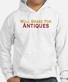 Will Brake For Antiques Hoodie
