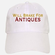 Will Brake For Antiques Baseball Baseball Cap