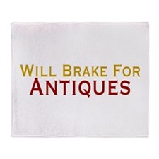 Will Brake For Antiques Throw Blanket