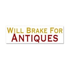 Will Brake For Antiques Car Magnet 10 x 3