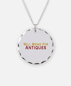 Will Brake For Antiques Necklace