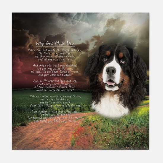 """Why God Made Dogs"" Bernese Tile Coaster"