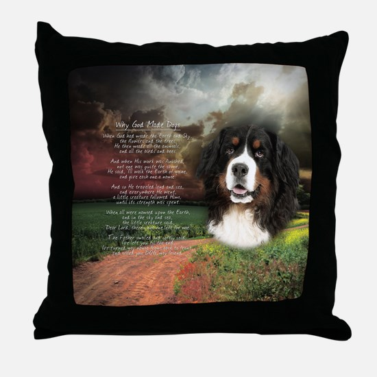"""""""Why God Made Dogs"""" Bernese Throw Pillow"""