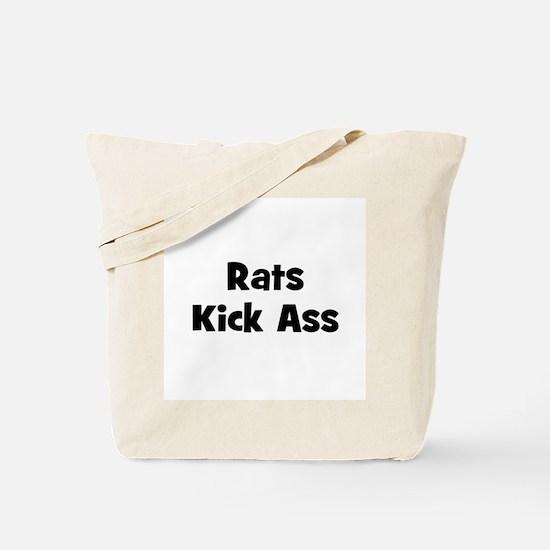 Rats Kick Ass Tote Bag