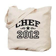 Chef 2012 Tote Bag