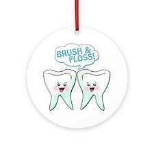 Dentist Dental Hygienist Humor Ornament (Round)