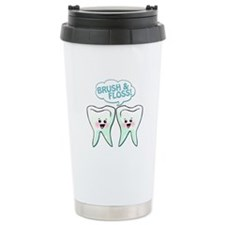 Dentist Dental Hygienist Humor Travel Mug