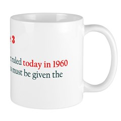 Mug: US Supreme Court ruled today in 1960 that all