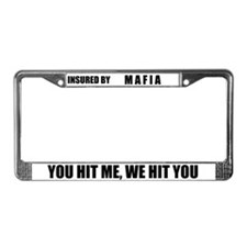 Insured By Mafia License Plate Frame