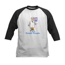 Funny Dentist Numb People Tee
