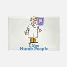 Funny Dentist Numb People Rectangle Magnet