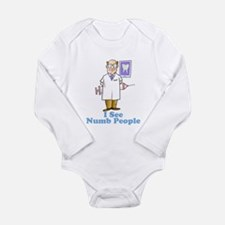 Funny Dentist Numb People Long Sleeve Infant Bodys