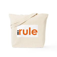 I Rule Tote Bag