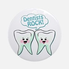 Funny Dentists Rock Ornament (Round)