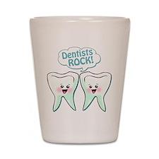 Funny Dentists Rock Shot Glass