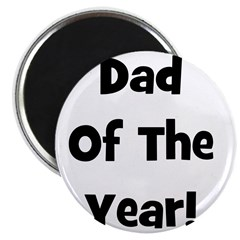 Dad of the Year! Magnet