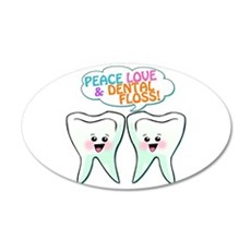 Peace Love Dental Floss 22x14 Oval Wall Peel