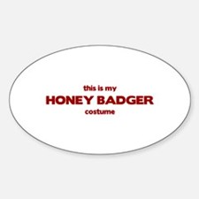 This Is My HONEY BADGER Costume Oval Decal
