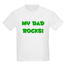 My Dad Rocks! Kids T-Shirt