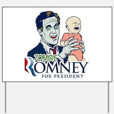 Zombie Romney Yard Sign