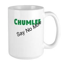 Chumlee Say No More Ceramic Mugs