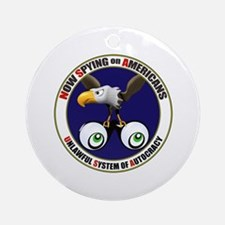 Now Spying on Americans Ornament (Round)