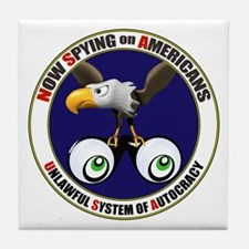 Now Spying on Americans Tile Coaster