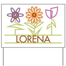 Lorena with cute flowers Yard Sign