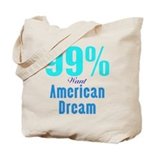 99% american dream Tote Bag
