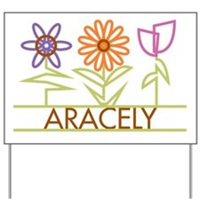 Aracely with cute flowers Yard Sign