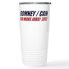 ROMNEY CAIN 2012 BUMPER STICK Travel Mug