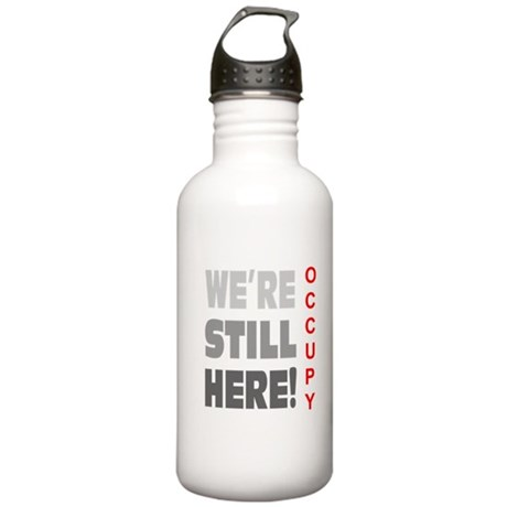 We're Still Here Stainless Water Bottle 1.0L